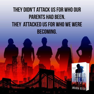 Becoming Brooklyn is a fast-paced superhero YA novel focusing on Brooklyn Blackburn and her fellow 9/11 babies with superpowers.