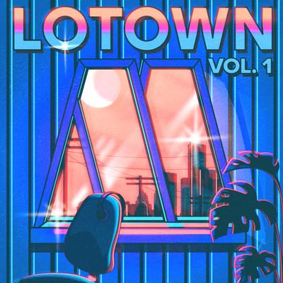 Lotown Vol. 1